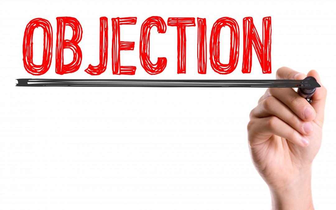 Here's Another Way Of Looking At Objections…